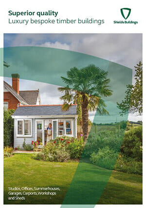 Brochure for Shields Buildings range of Sheds, Garages, Summerhouses and more